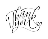 Thank you - hand lettering inscription to holiday design, black and white ink calligraphy