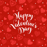 Happy Valentine Day greeting card. Romantic red hearts pattern with calligraphic phrase. Template for 14 february and wedding invitations design.