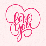 Love You, hand written brush lettering with hearts. Romantic calligraphy. Vector illustration isolated on pink. Greeting Card for Day of Saint Valentine. Ready for Printing.