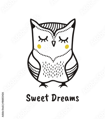 Cute hand drawn owl with quote. Sweet dreams. Print for poster, t-shirt or bags