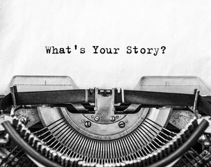 What's Your Story? question printed on an old typewriter.