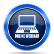 Online webinar vector icon. Modern design blue silver metallic glossy web and mobile applications button in eps 10