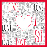 Love. Valentine's card. I love you.