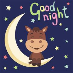 Good night! Funny horse in cartoon style sitting on moon.