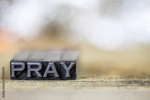 Plakát Pray Concept Vintage Metal Letterpress Word