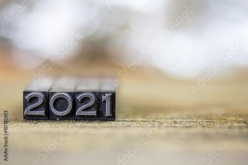 Poster 2021 Concept Vintage Metal Letterpress Word