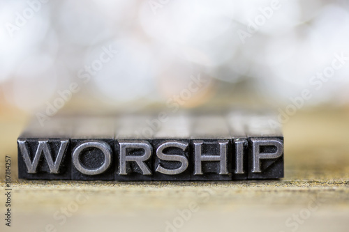 Plakát Worship Concept Vintage Metal Letterpress Word