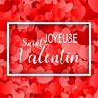 happy valentine's day - Joyeuse saint Valentin - heart - coeur
