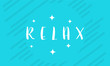 Simple Relax Lettering Greeting Card wallpaper and banner vector illustration - 188328698