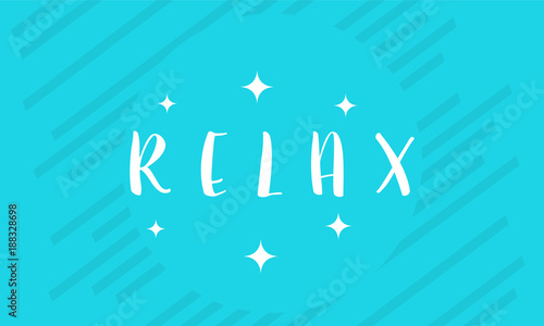 Wall mural Simple Relax Lettering Greeting Card wallpaper and banner vector illustration