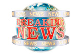 Global Breaking News with Earth Globe concept, 3D rendering