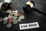 Bail Bond message with coins and gavel - 189093848