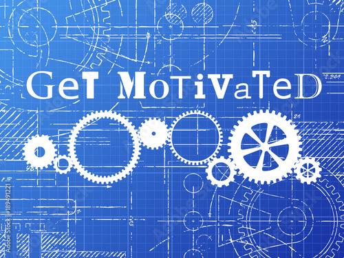 Get Motivated Blueprint Tech Drawing
