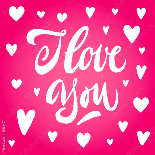 Tuinposter Vlinders in Grunge I love you lettering. Hand drawn white calligraphy brush pen inscription in pink heart. Pink hearts around. Valentine's day card