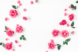 Flowers composition. Frame made of pink rose flowers on white background. Flat lay, top view, copy space