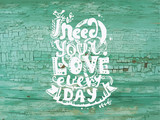 need your love every day