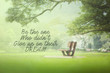 Motivational and inspiration quotes with phrase be the one who didn't give up on their dream with nature background.