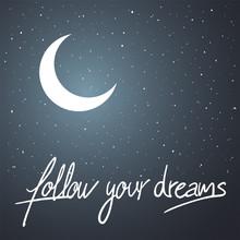 Follow Your Dreams Message Sticker