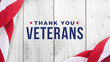 Thank You Veterans Text with American Flag Over White Wood Background for Memorial Day and Veteran's Day Holidays