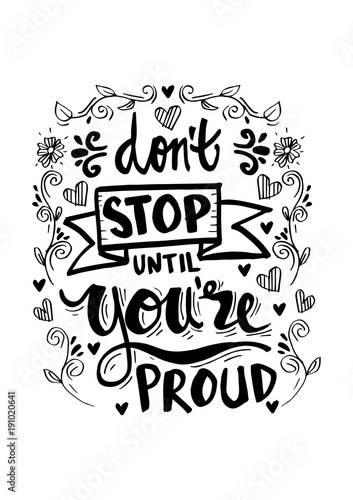 Dont Stop Until Youre Proud Motivational Quote Buy Photos Ap