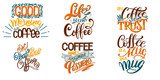 Lettering Sets of Coffee Quotes. Calligraphic hand drawn sign. Graphic design lifestyle texts. Coffee cup typography. Shop promotion motivation - 191133016