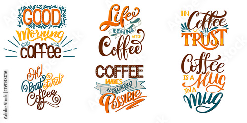 Sticker Lettering Sets of Coffee Quotes. Calligraphic hand drawn sign. Graphic design lifestyle texts. Coffee cup typography. Shop promotion motivation