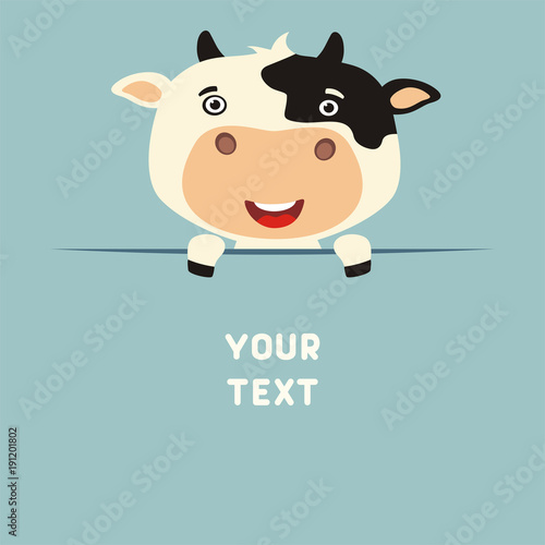 Funny cow looks out from behind the text. Postcard with cartoon cow with a field for your text.