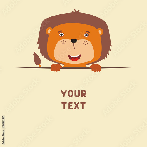 Funny lion looks out from behind the text. Postcard with cartoon lion with a field for your text.