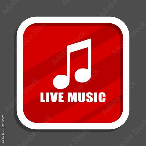 Fotobehang Muziek Live music icon. Flat design square internet banner.