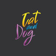 cat and dog Lettering