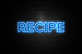 Recipe neon Sign on brickwall - 191390064