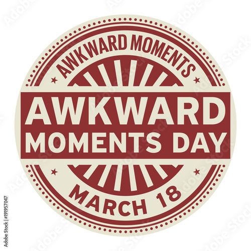 Awkward Moments Day stamp