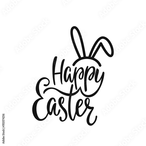 Happy Easter greeting card. Handwritten vector lettering text with bunny's ears. Calligraphic phrase.
