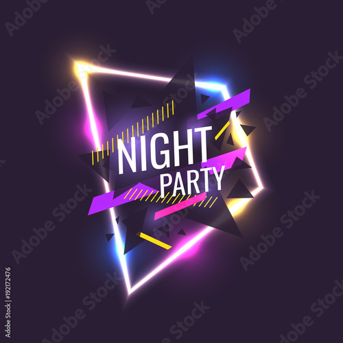 Original poster for night paty. Geometric shapes and neon glow against a dark background.