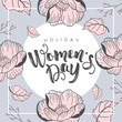 International Women's Day. Vector template with flowers and lettering. Design for card, poster, flyer. Vector illustration. - 192273879