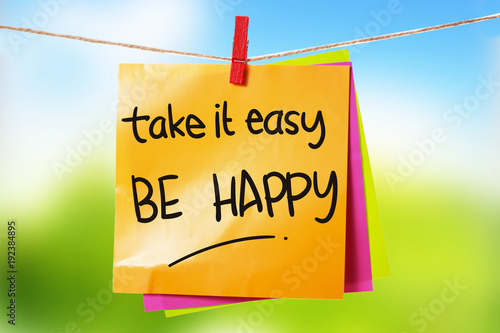 take-it-easy-be-happy-motivational-text