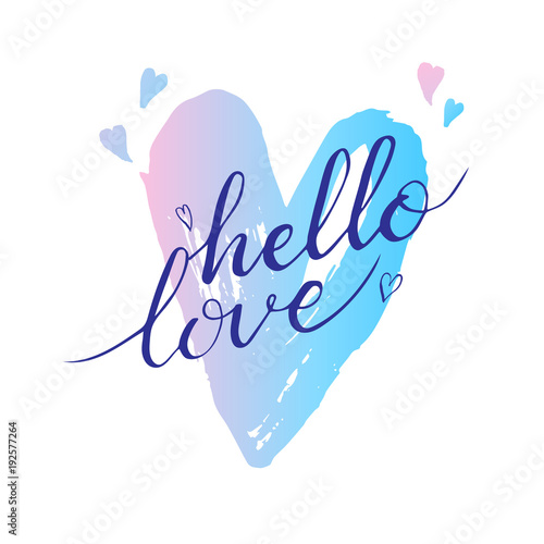 Tubular frame with fabric Positive Typography Hand drawn hello love phrase. Postcard for Valentines day