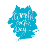 World Water Day hand lettering phrase. - 192908833
