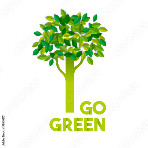 Go green text sign concept with paper cut tree