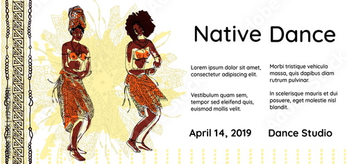 Fototapeta Banner or poster template of for native dance party. Two tribal dancing african women on ethnic background. Hand drawn vector.