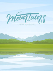 Vector illustration: Vertical Mountain Lake landscape with reflection and handwritten lettering © deniskrivoy