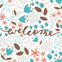 Welcome brush calligraphy with floral pattern.