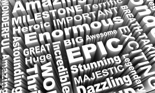 Epic Huge Legendary Word Collage 3d Illustration