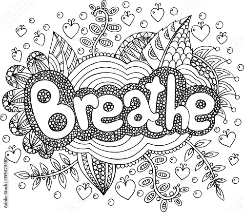 Coloring page for adults with mandala and breathe word. Doodle lettering ink outline artwork. Vector illustration