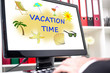 Vacation time concept on a computer screen