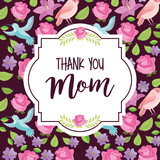 thank mom floral label flowers ornament - mothers day vector illustration