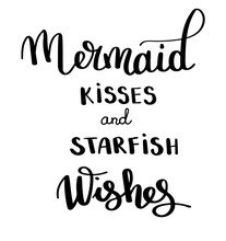 Mermaids Kisses Inspirational Quote About Summer Modern Calligraphy Phrase  Hand Drawn Simple  Lettering For Print And Poster Typography Design Sticker
