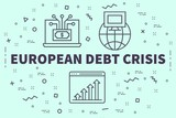 Conceptual business illustration with the words european debt crisis - 195917220