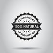 100% natural grunge rubber stamp. Vector illustration on white background. Business concept guaranteed natural stamp pictogram.