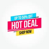 Hot Deal 50% Off Shop Now Advertisement Label - 196210044